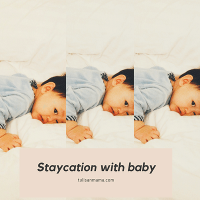 6 Persiapan Sebelum Staycation Bersama Newborn